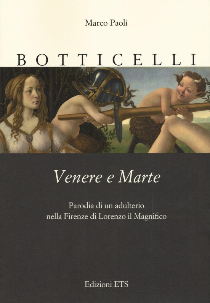 Botticelli. Venere e Marte