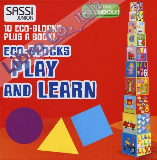 Play and learn. Numbers, shapes, colors, animals. Eco-blocks. Ediz. a colori. Con libretto