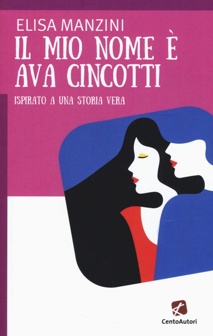Il mio nome è Ava Cincotti