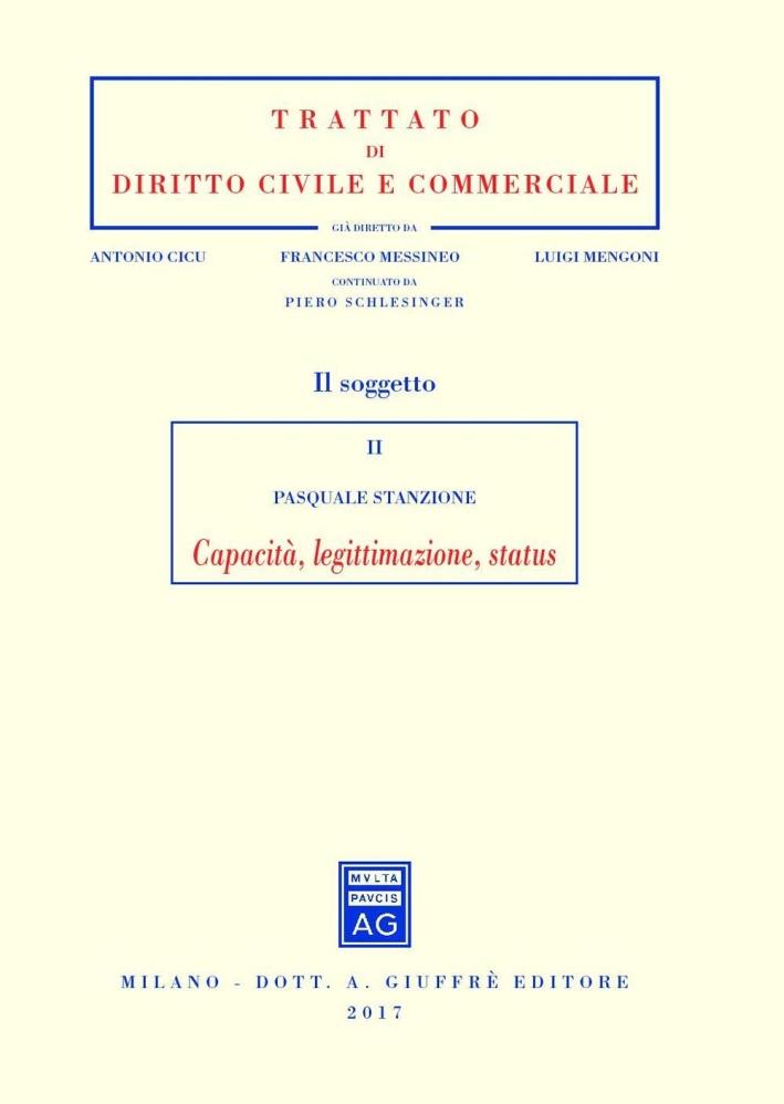 Il soggetto. Vol. 2: Capacità, legittimazione, status