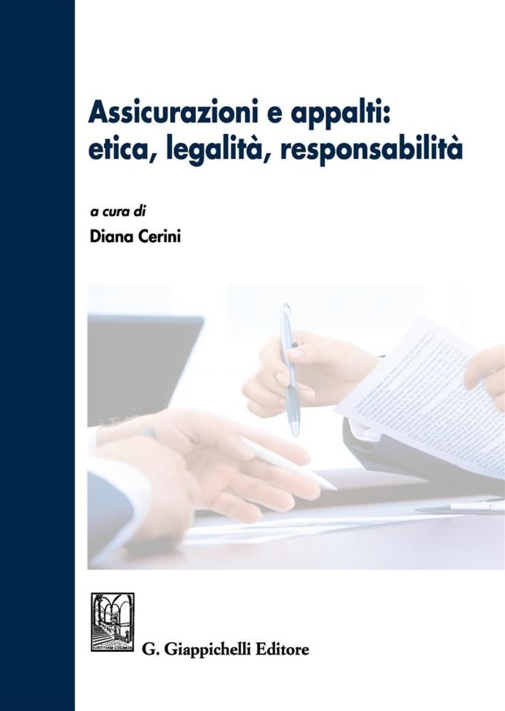Assicurazioni e appalti: etica, legalità, responsabilità