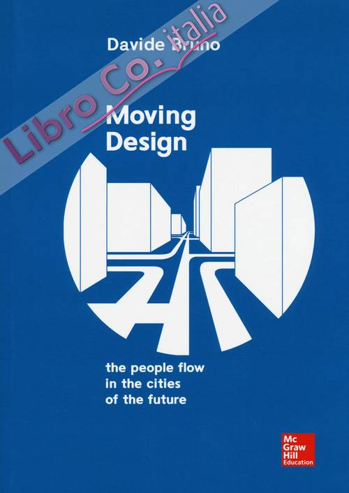 Moving design: the flow of people in the cities of the...