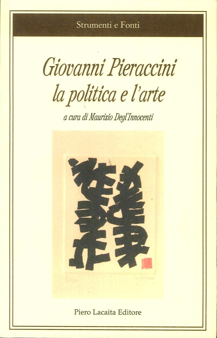 Giovanni Pieraccini la Politica e l'Arte.