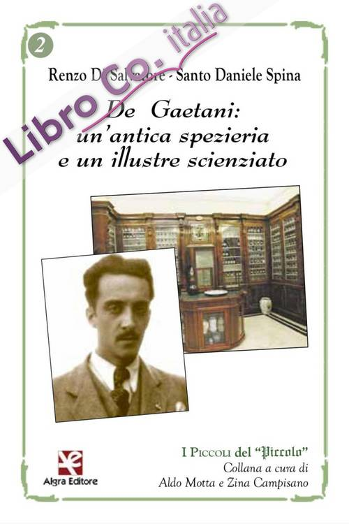 De Gaetani: un'Antica Spezieria e un Illustre Scienziato.