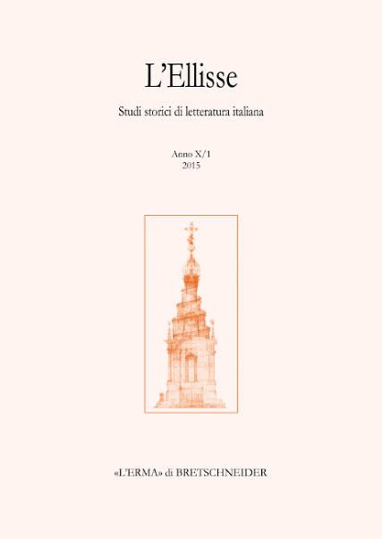 L'Ellisse. Studi storici di letteratura italiana. 10/1. 2015