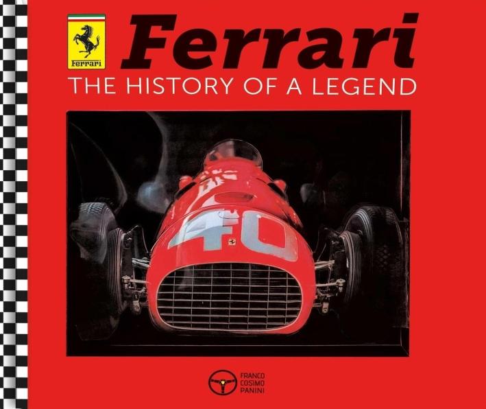 Ferrari. The history of a legend