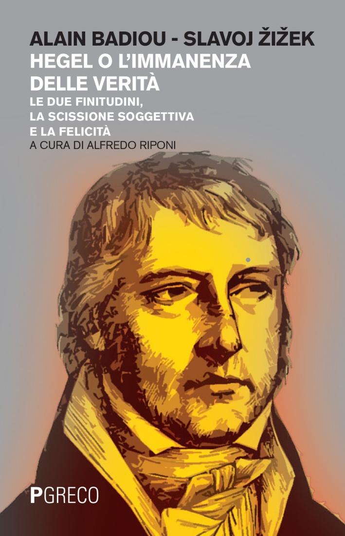 Hegel o l'immanenza della verità