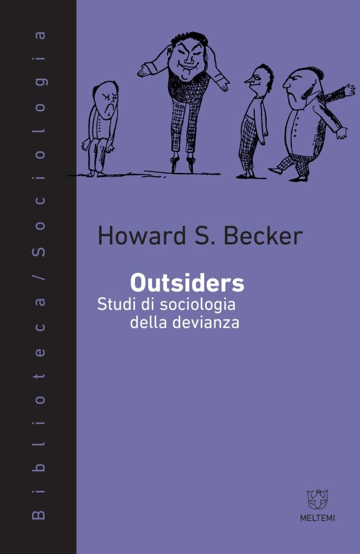 Outsiders. Saggi di sociologia della devianza