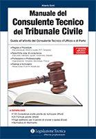 Manuale del consulente tecnico del Tribunale Civile. Guida all'attività del consulente tecnico d'Ufficio e di Parte