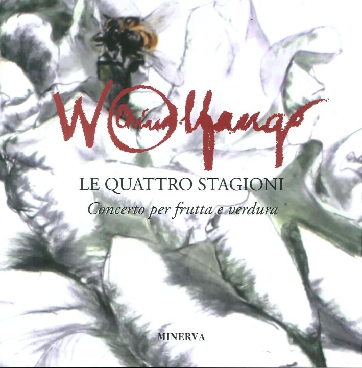 Wolfango le Quattro Stagioni. Concerto per Frutta e Verdura.