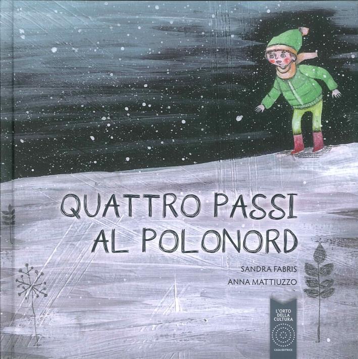 Quattro Passi al Polonord.