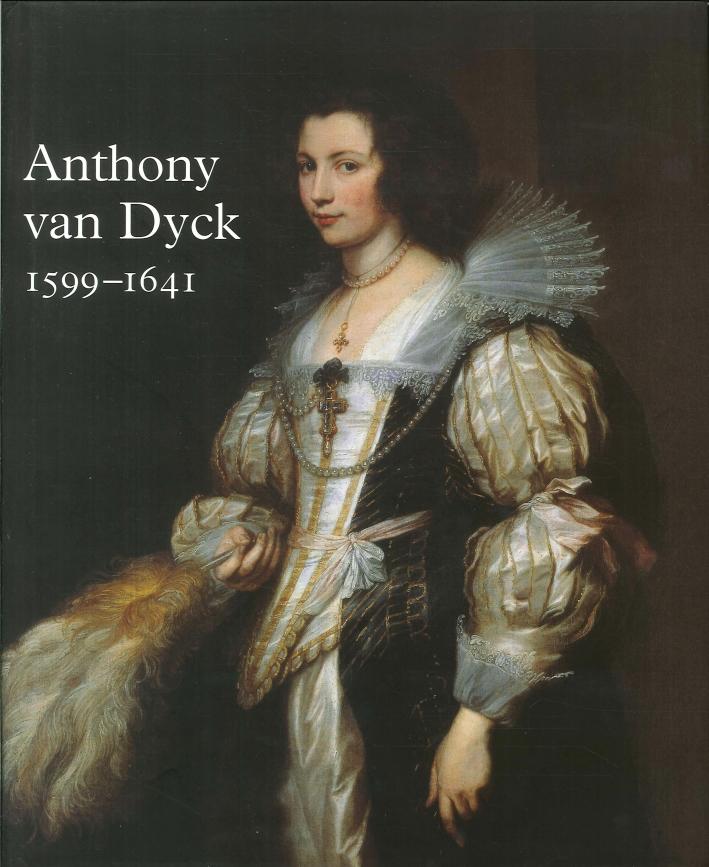 Antonie Van Dyck 1599-1641.