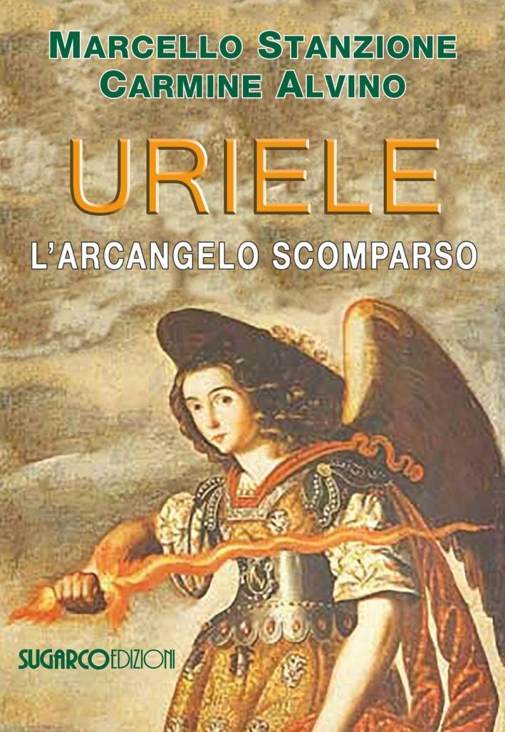 Uriele, l'arcangelo dimenticato