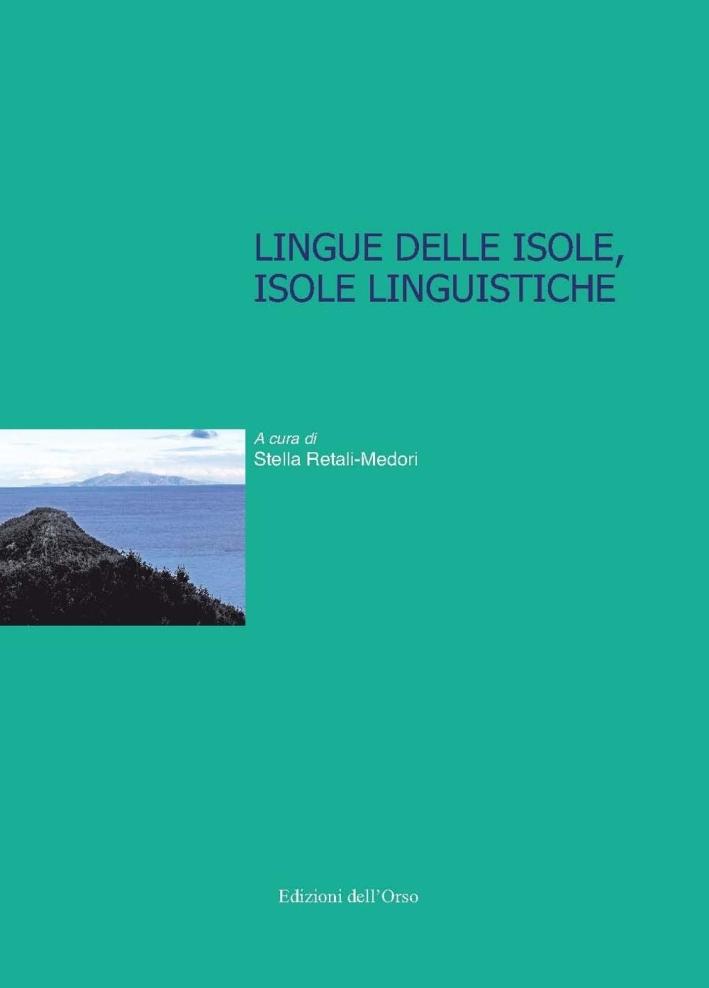 Lingue delle isole, isole linguistiche