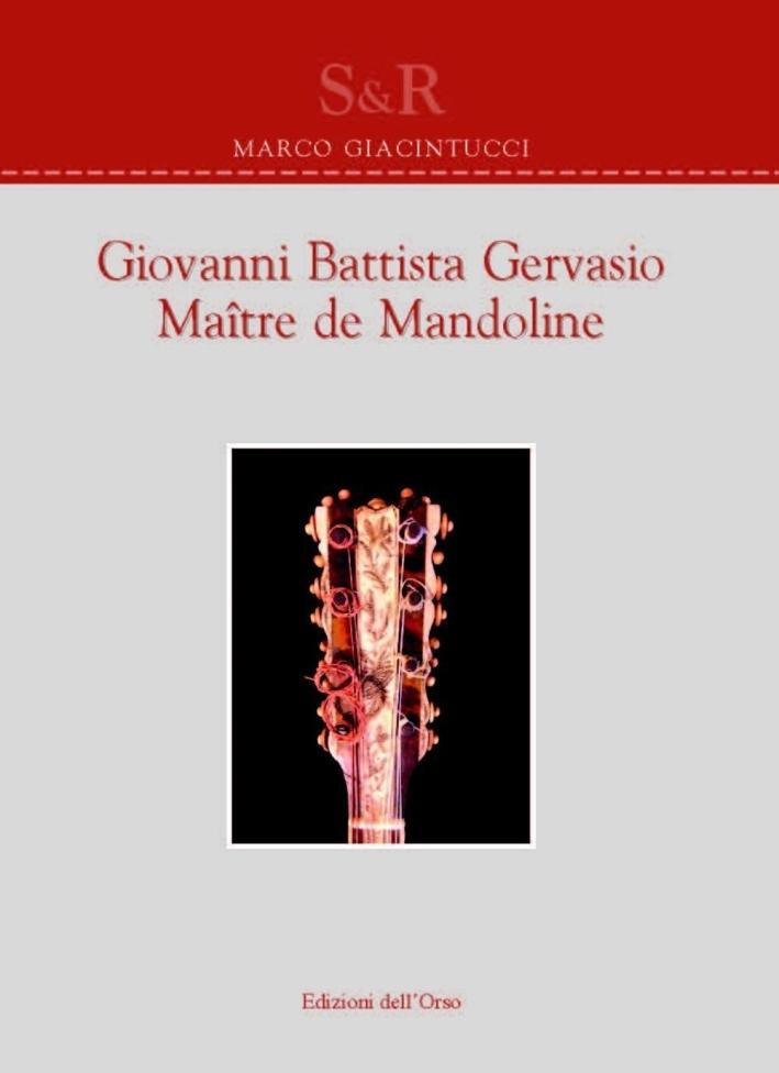 Giovanni Battista Gervasio. Maître de mandoline. Ediz. bilingue