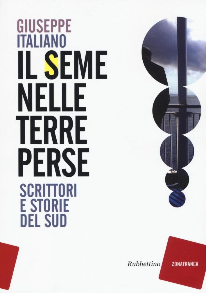 Il Seme nelle Terre Perse. Scrittori e Storie del Sud