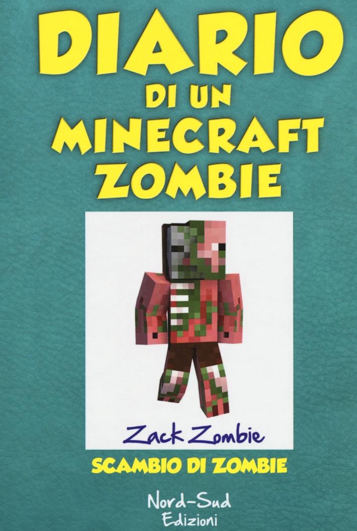 Diario di un Minecraft Zombie. Vol. 4