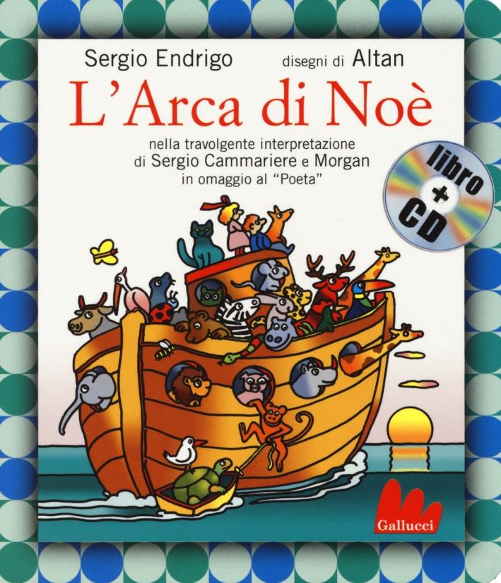L'arca di Noè. Ediz. a colori. Con CD-Audio
