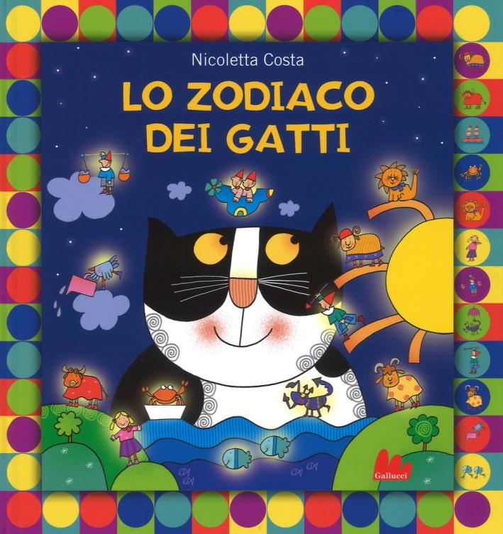 Lo zodiaco dei gatti. Ediz. a colori