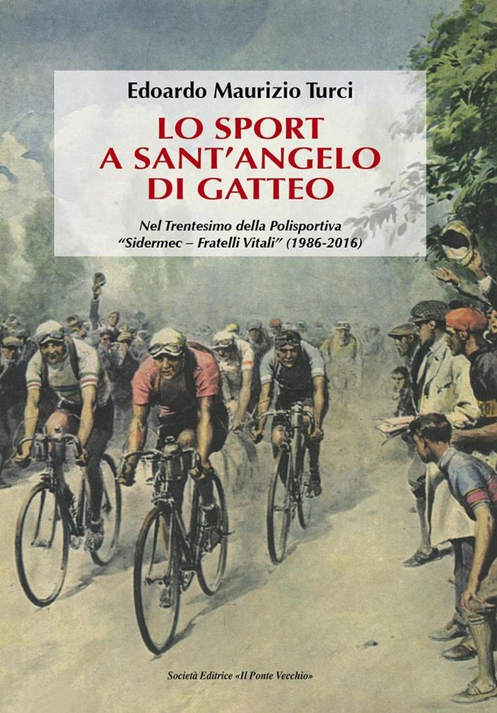 Lo sport a Sant'Angelo di Gatteo