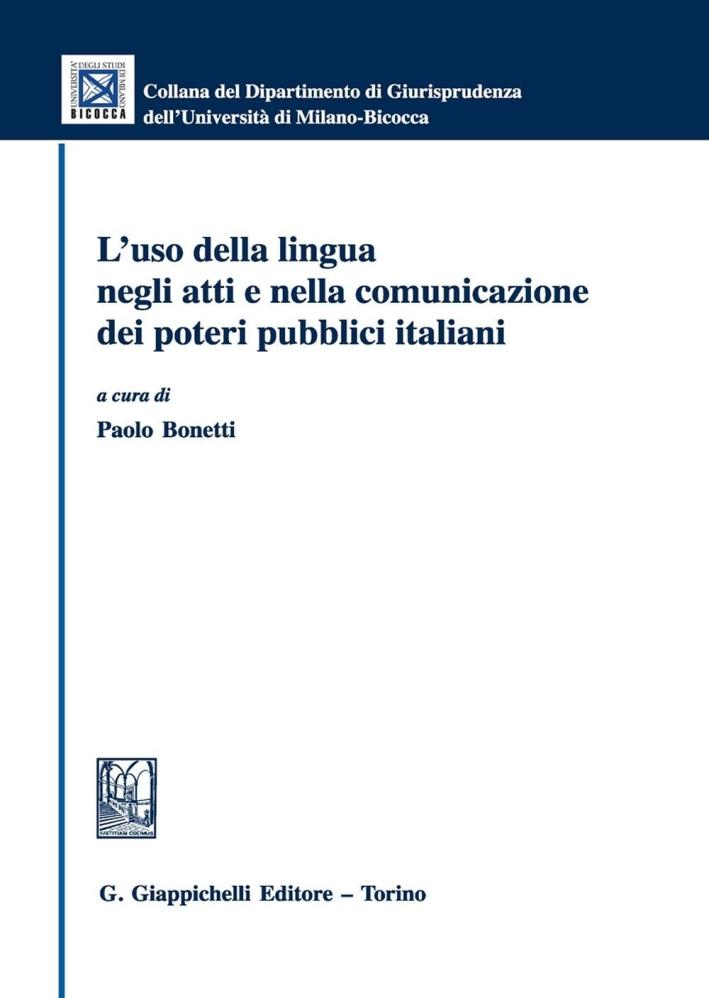 L'uso della lingua negli atti e nella comunicazione dei poteri pubblici italiani
