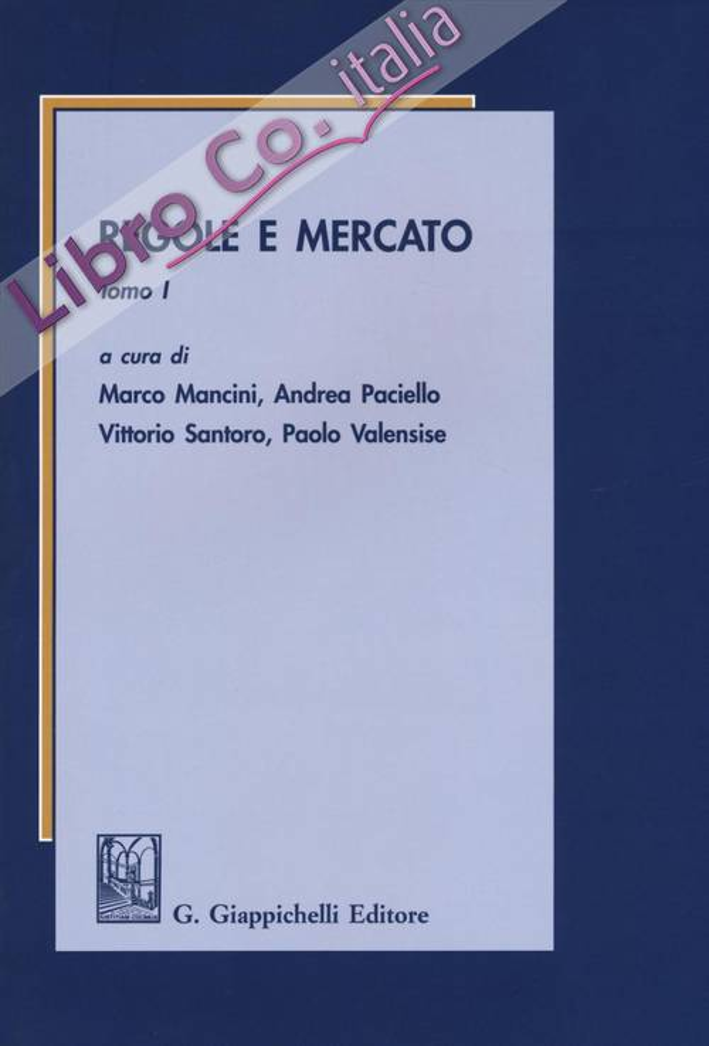 Regole e mercato. Vol. 1