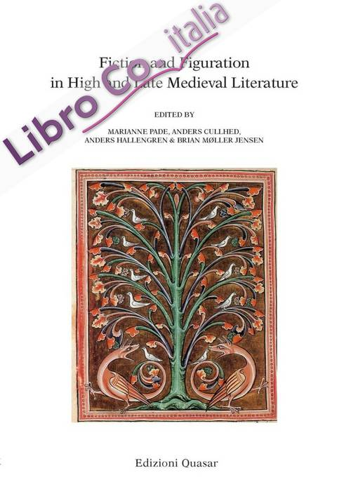 Fiction and Figuration in High and Late Medieval Literature