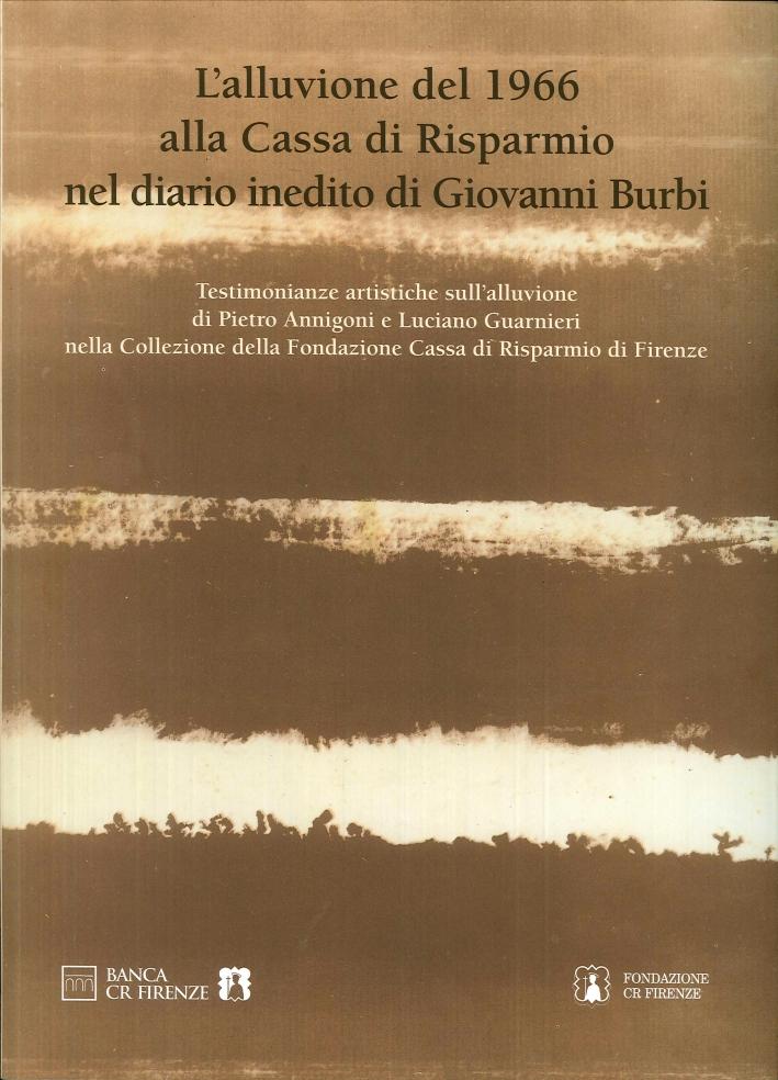 L'Alluvione del 1966 alla Cassa di Risparmio nel Diario Inedito di Giovanni Burbi.