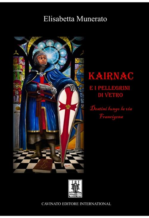 Kairnac e i pellegrini di vetro