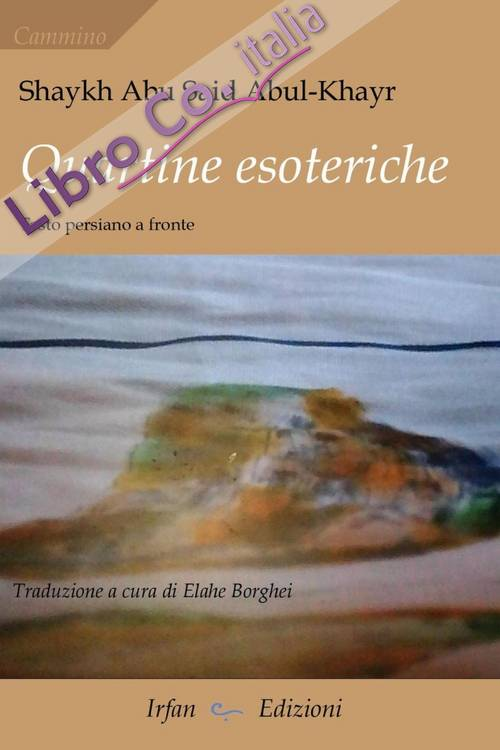 Quartine esoteriche. Ediz. bilingue