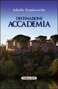 Destinazione accademia