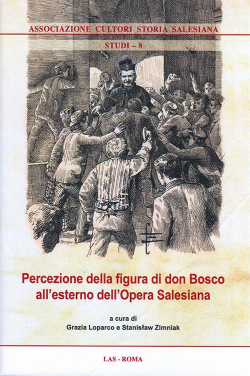 Percezione della figura di don Bosco all'esterno dell'opera salesiana