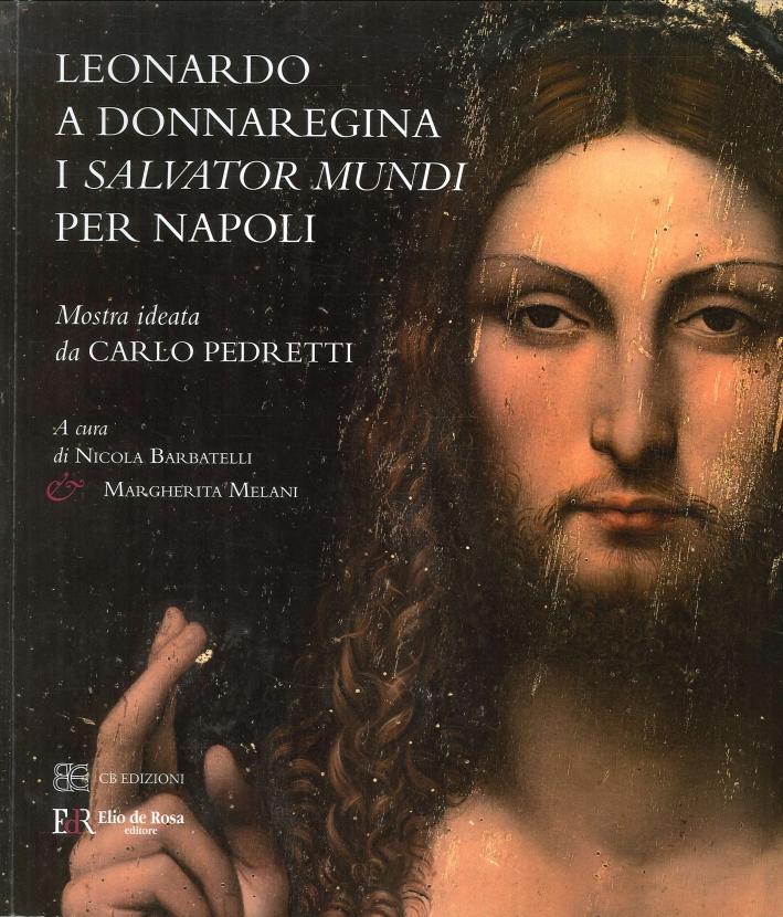 Leonardo a Donnaregina. I Salvator Mundi per Napoli.