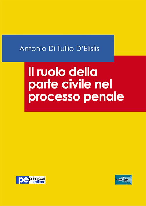 Il ruolo della parte civile nel processo penale