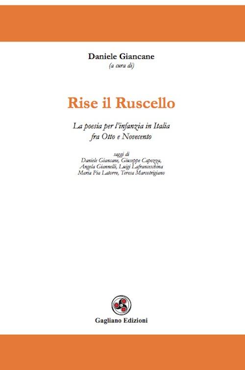 Rise il ruscello. La poesia per l'infanzia in Italia fra Otto e Novecento