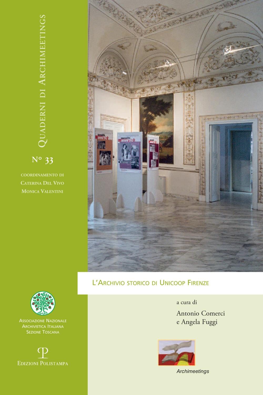 L'Archivio Storico di Unicoop Firenze