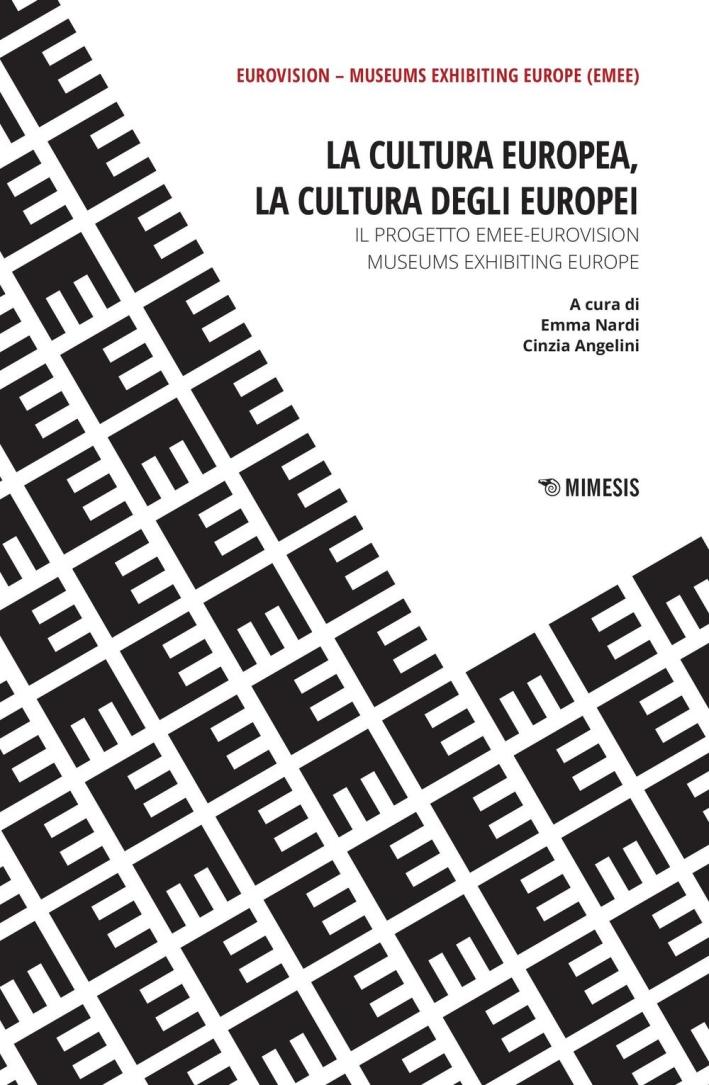 La cultura europea, la cultura degli europei