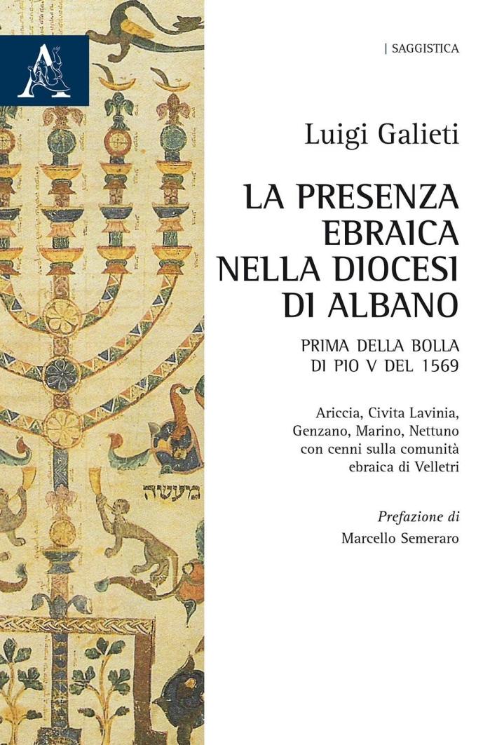La presenza ebraica nella diocesi di Albano. Prima della Bolla di Pio V del 1569