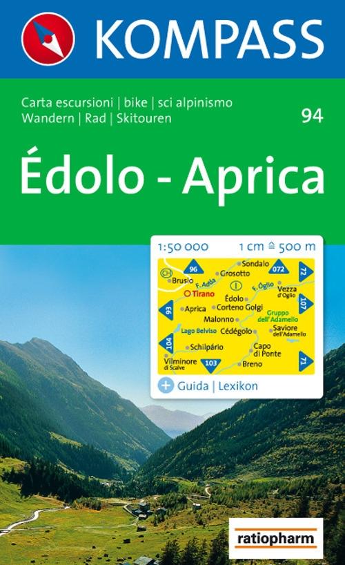 Carta escursionistica n. 94. Laghi settentrionali. Edolo, Aprica 1:50000