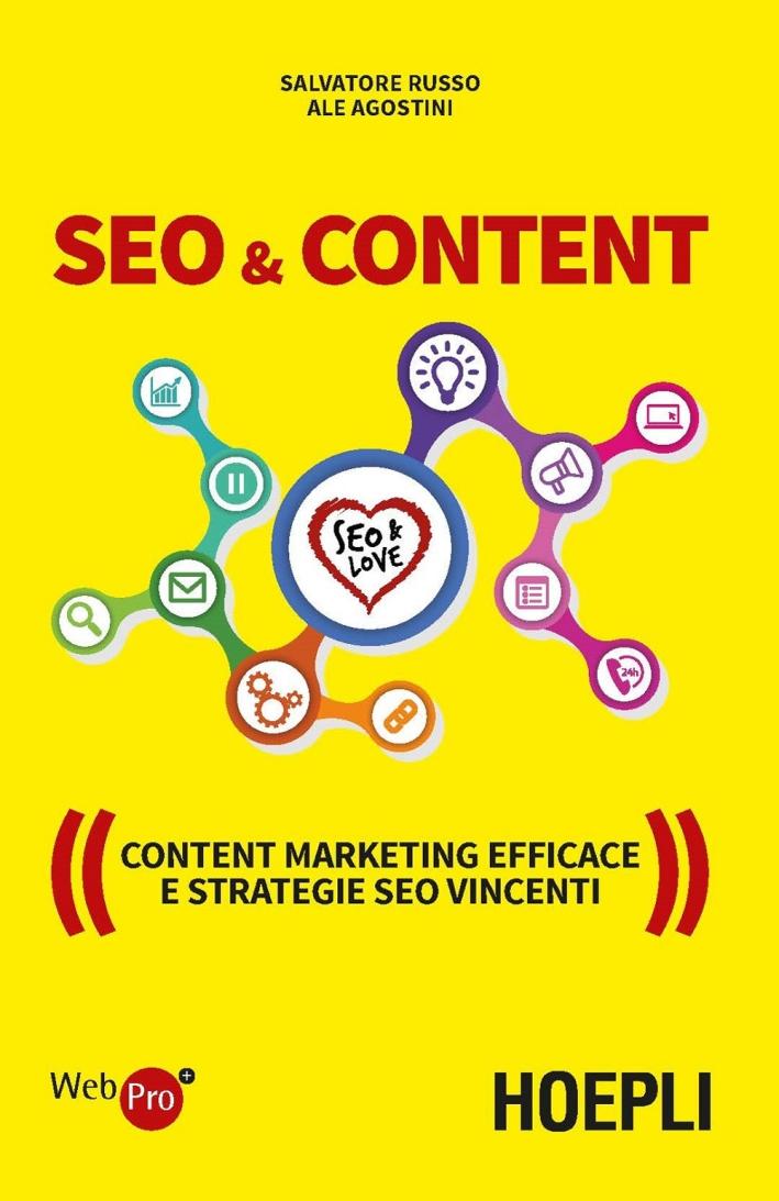SEO & content. Content marketing efficace e strategie SEO vincenti