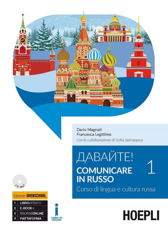 Comunicare in russo. Corso di lingua e cultura russa. Con CD-Audio formato MP3. Vol. 1
