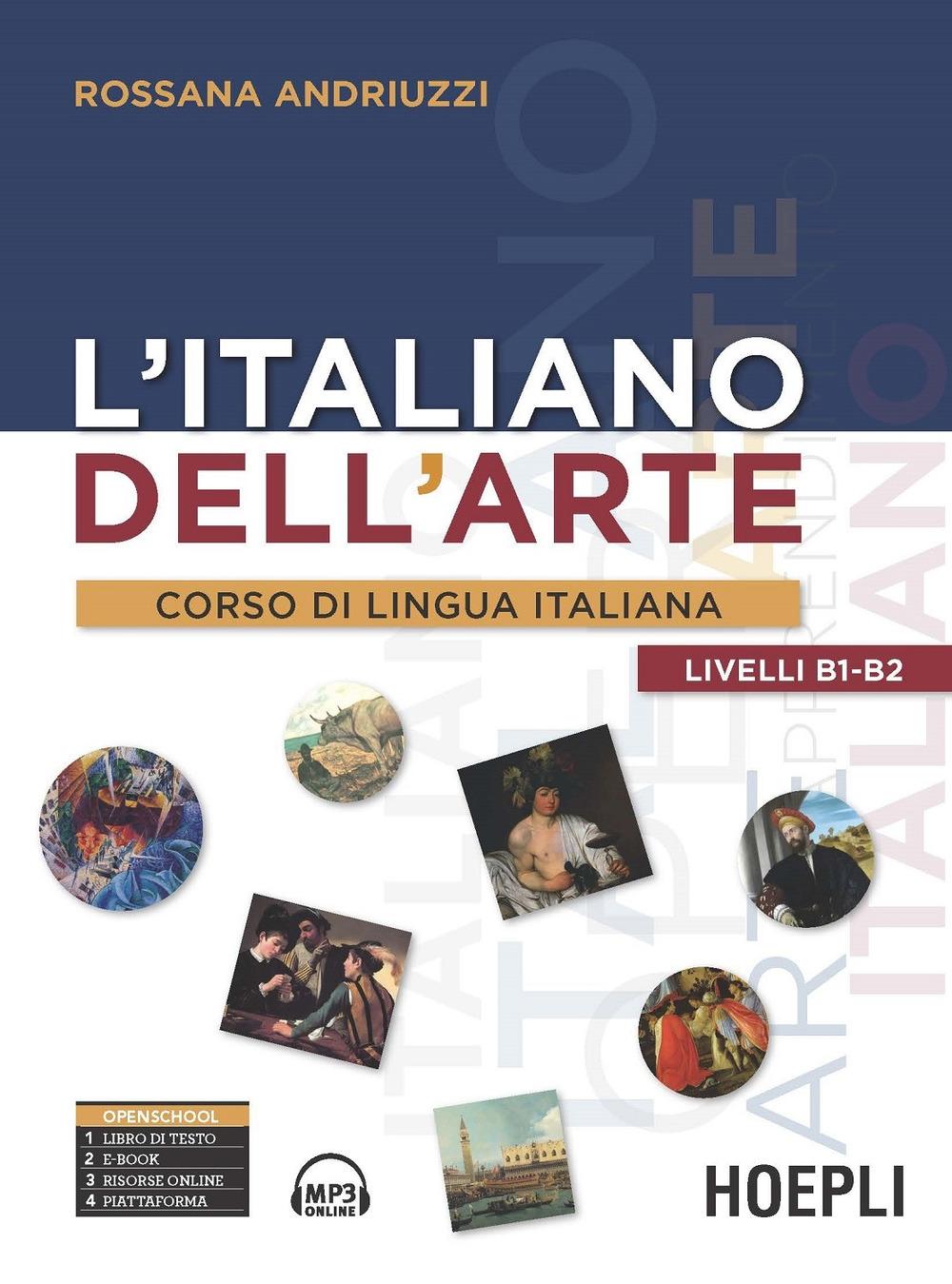 L'italiano dell'arte. Corso di lingua italiana