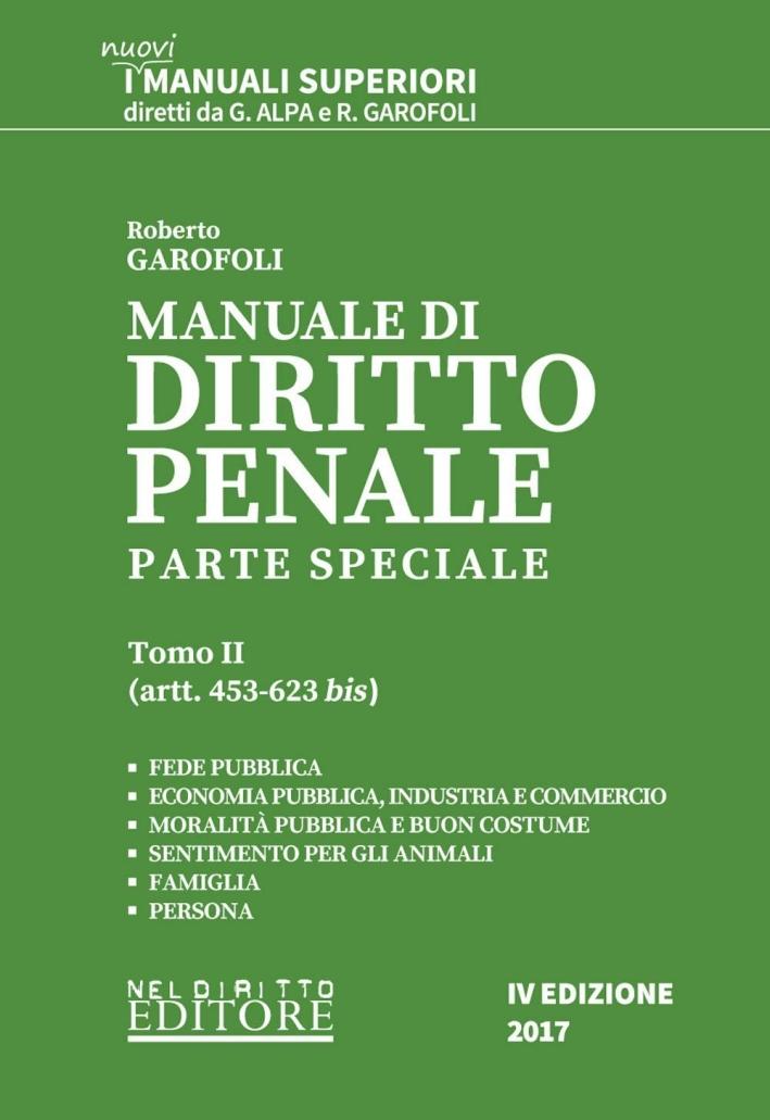 Manuale di diritto penale. Parte speciale. Vol. 2: Artt. 453-623 bis