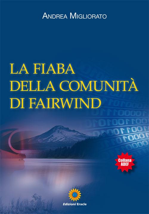 La fiaba della comunità di Fairwind