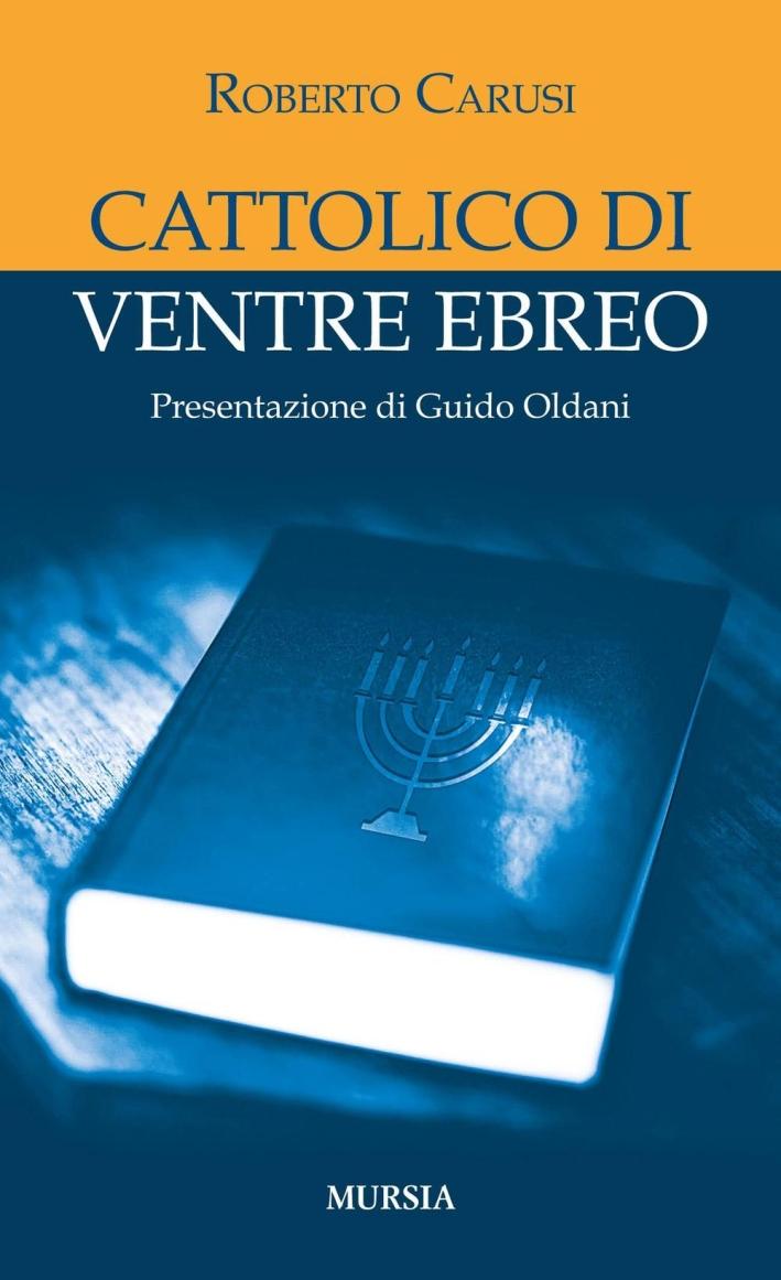 Cattolico di ventre ebreo
