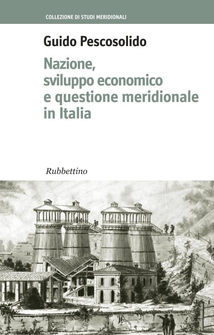 Nazione, sviluppo economico e questione meridionale in Italia