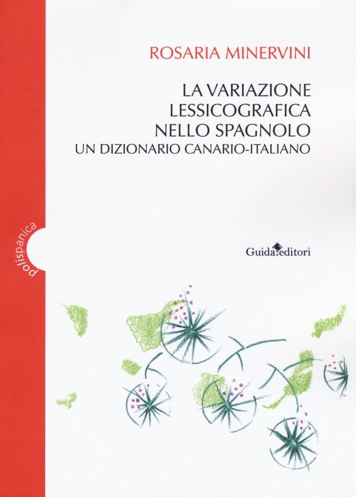 La variazione lessicografica nello spagnolo. Un dizionario canario-italiano