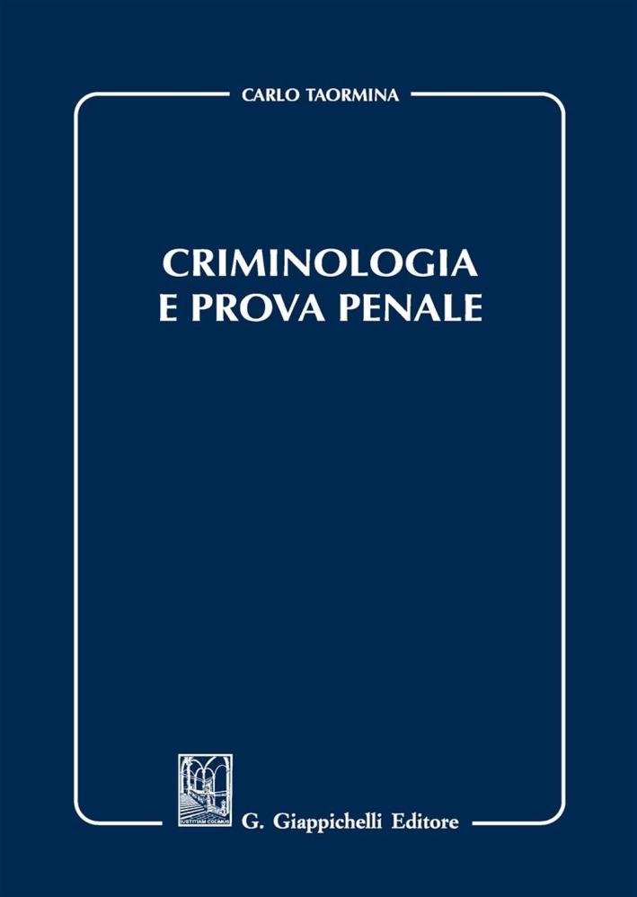 Criminologia e prova penale