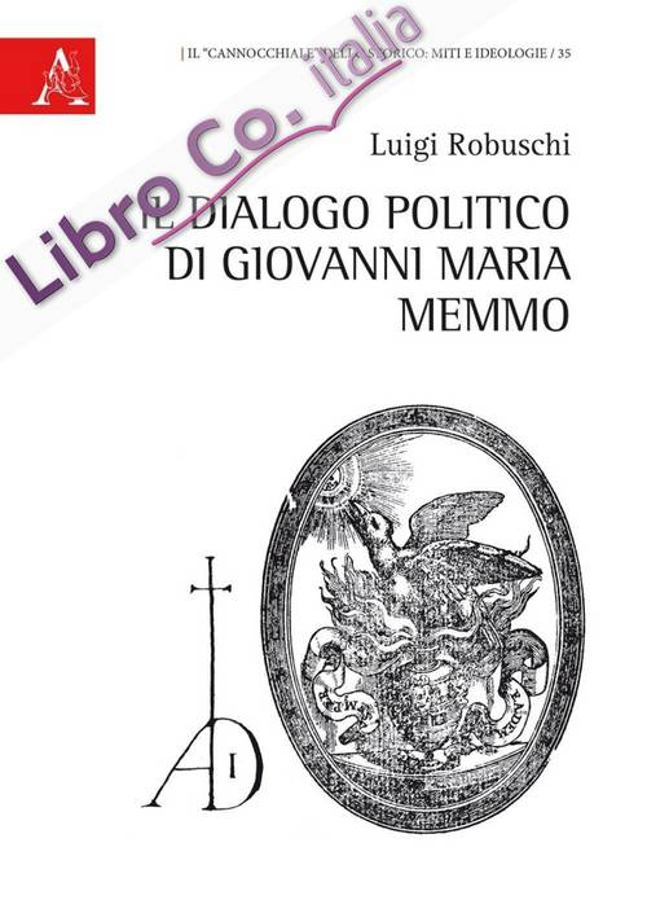 Il Dialogo politico di Giovanni Maria Memmo