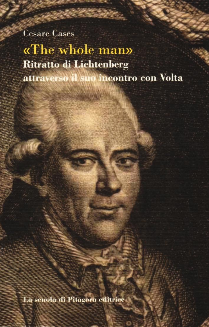 The whole man. Ritratto di Lichtenberg attraverso il suo incontro con Volta